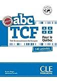 ABC TCF pour le Québec 140 activités editado por Cle-anaya
