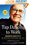 Tap Dancing to Work: Warren Buffett o...