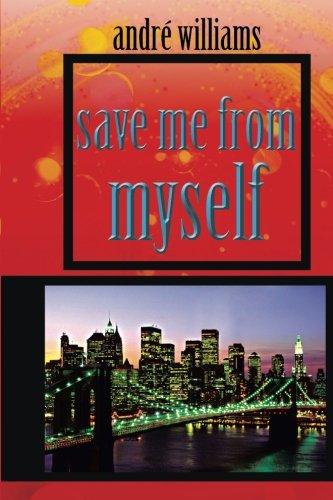 Sauve-moi de moi-même