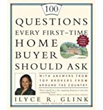 img - for 100 Questions Every First-Time Home Buyer Should Ask: With Answers from Top Brokers from Around the Country (100 Questions Every First-Time Home Buyer Should Ask) (Paperback) - Common book / textbook / text book