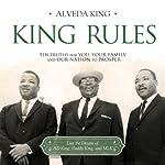 King Rules   Alveda King