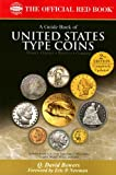 A Guide Book of United States Type Coins (The Official Red Book) (0794822835) by Q. David Bowers