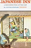 img - for Japanese Inn: A Reconstruction of the Past book / textbook / text book