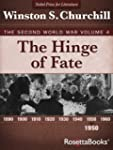 The Hinge of Fate: The Second World W...