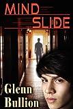 img - for Mind Slide by Glenn Bullion (2012-07-11) book / textbook / text book