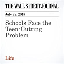 Schools Face the Teen-Cutting Problem (       UNABRIDGED) by Dana Wechsler Linden Narrated by Ken Borgers