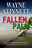Book cover image for Fallen Palm (Jesse McDermitt Caribbean Adventure Series, Vol 2)