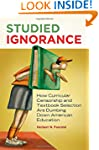 Studied Ignorance: How Curricular Cen...