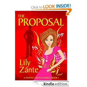 The Proposal (A Perfect Match Series Book 1) - Kindle edition by Lily