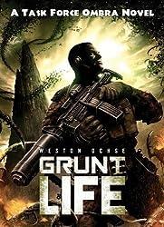 Grunt Life (Task Force Ombra Novel)
