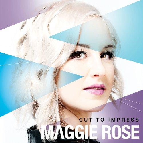 Maggie Rose – Cut To Impress (2013) [FLAC]