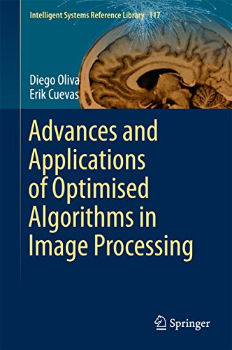 Advances and Applications of Optimised Algorithms in Image Processing (Intelligent Systems Reference Library)