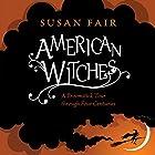 American Witches: A Broomstick Tour through Four Centuries Hörbuch von Susan Fair Gesprochen von: Coleen Marlo