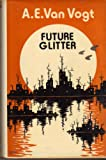 Future Glitter (0283982268) by Vogt, A E Van