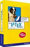 Der LaTeX-Begleiter (Pearson Studium - Scientific Tools)