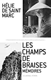 img - for Les champs de braises book / textbook / text book