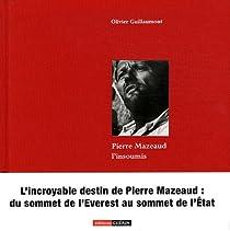 Pierre Mazeaud, l'insoumis par Guillaumont