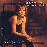 Evolution ~ Martina McBride