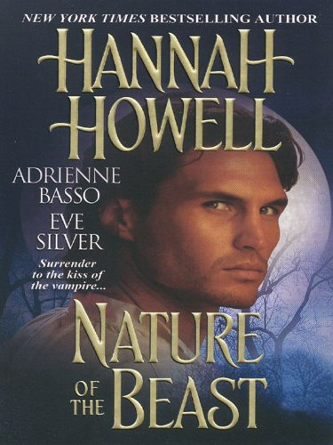Eve Silver, Hannah Howell  Adrienne Basso - Nature of The Beast