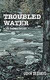 Troubled Water (Lark Chadwick Mystery)