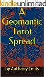 A Geomantic Tarot Spread: Using the P...