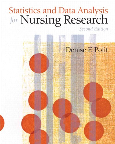 Statistics and Data Analysis for Nursing Research (2nd...