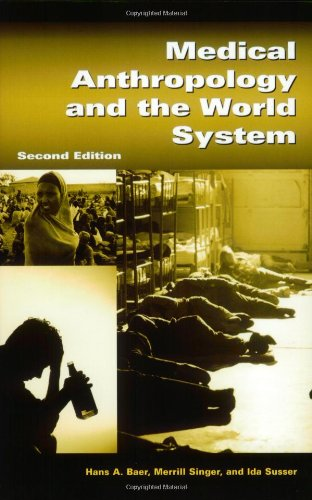 Buy Medical Anthropology and the World System089793296X Filter