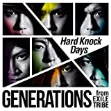 GENERATIONS from EXILE TRIBE「Hard Knock Days」