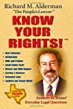 Know Your Rights!: Answers to Texans' Everyday Legal Questions, Seventh Edition