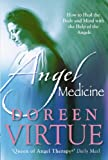 Angel Medicine (1401902359) by Virtue, Doreen