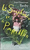 Le Scaphandre Et Le Papillon (2221109740) by Jean-Dominique Bauby