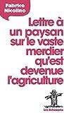 """Afficher """"Lettre à un paysan sur le vaste merdier qu'est devenue l'agriculture"""""""