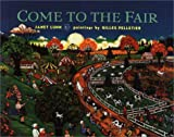 Come to the Fair (0887765769) by Lunn, Janet