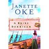 BRIDE FOR DONNIGAN, A, REPACKAGED ED.by Janette Oke