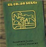 echange, troc Combo Belga - Pasaporte Latino