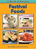 Festival Foods (A World of Recipes) (A World of Recipes) (0431117403) by Jenny Vaughan