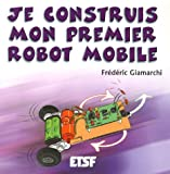 Je construis mon premier robot mobile