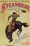 img - for Steamboat, Legendary Bucking Horse: His Life and Times, and the Cowboys Who Tried to Tame Him book / textbook / text book