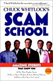Chuck Whitlocks Scam School