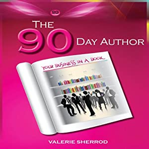 The 90 Day Author | [Valerie Sherrod]