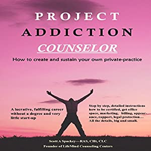 Project Addiction Counselor Audiobook