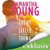 Every Little Thing: Mehr als nur ein Sommer (Hartwell-Love-Stories 2) | Samantha Young