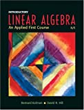 Introductory linear algebra : an applied first course