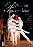 echange, troc Great Pas De Deux - Fonteyn, Nureyev, Makarova, Dowell, Baryshnikov, Bessmertova… (1995)