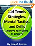 114 Tennis Strategies, Mental Tactics...