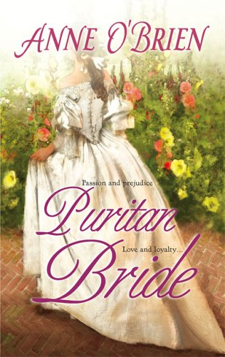 Puritan Bride (Harlequin Historical Series), ANNE O'BRIEN