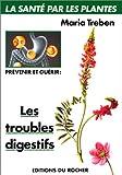 echange, troc Maria Treben - Prévenir et guérir les troubles digestifs