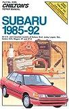 Subaru, 1985-92 (Chilton's Repair Manuals)