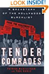 Tender Comrades: A Backstory of the H...