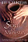 The Soul of Ministry: Forming Leaders for Gods People